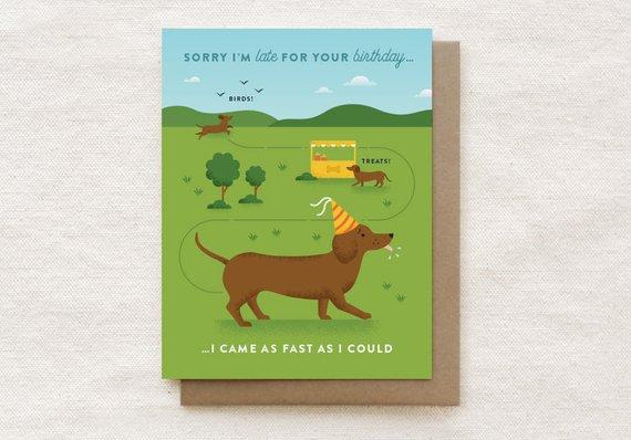 Dachshund - Belated Birthday Greeting Card - Birthday Cards - Quirky Paper Co. - Naiise