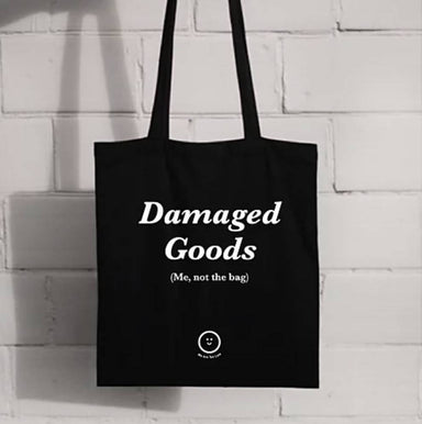 Damaged Goods Tote Bag Tote Bags We Are Too Late