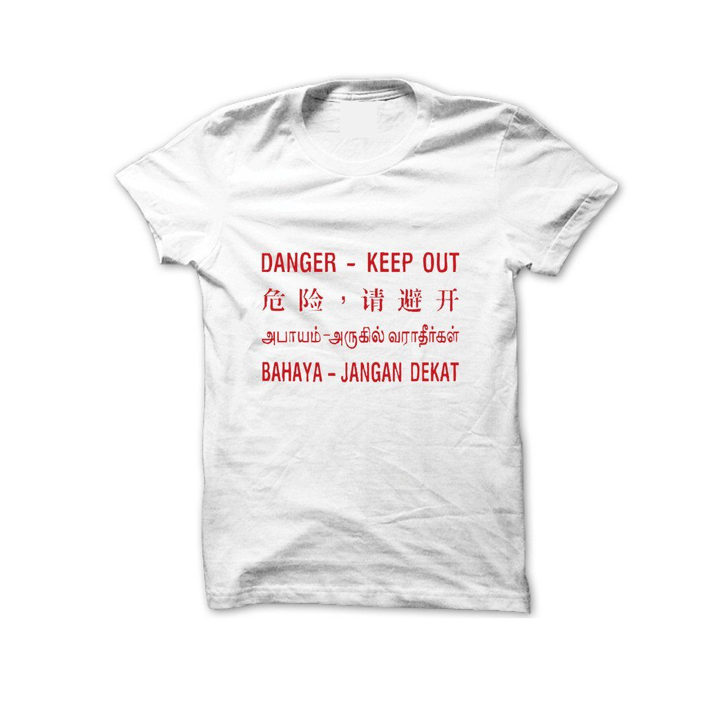 Danger - Keep Out T-Shirt - Local T-shirts - Statement - Naiise