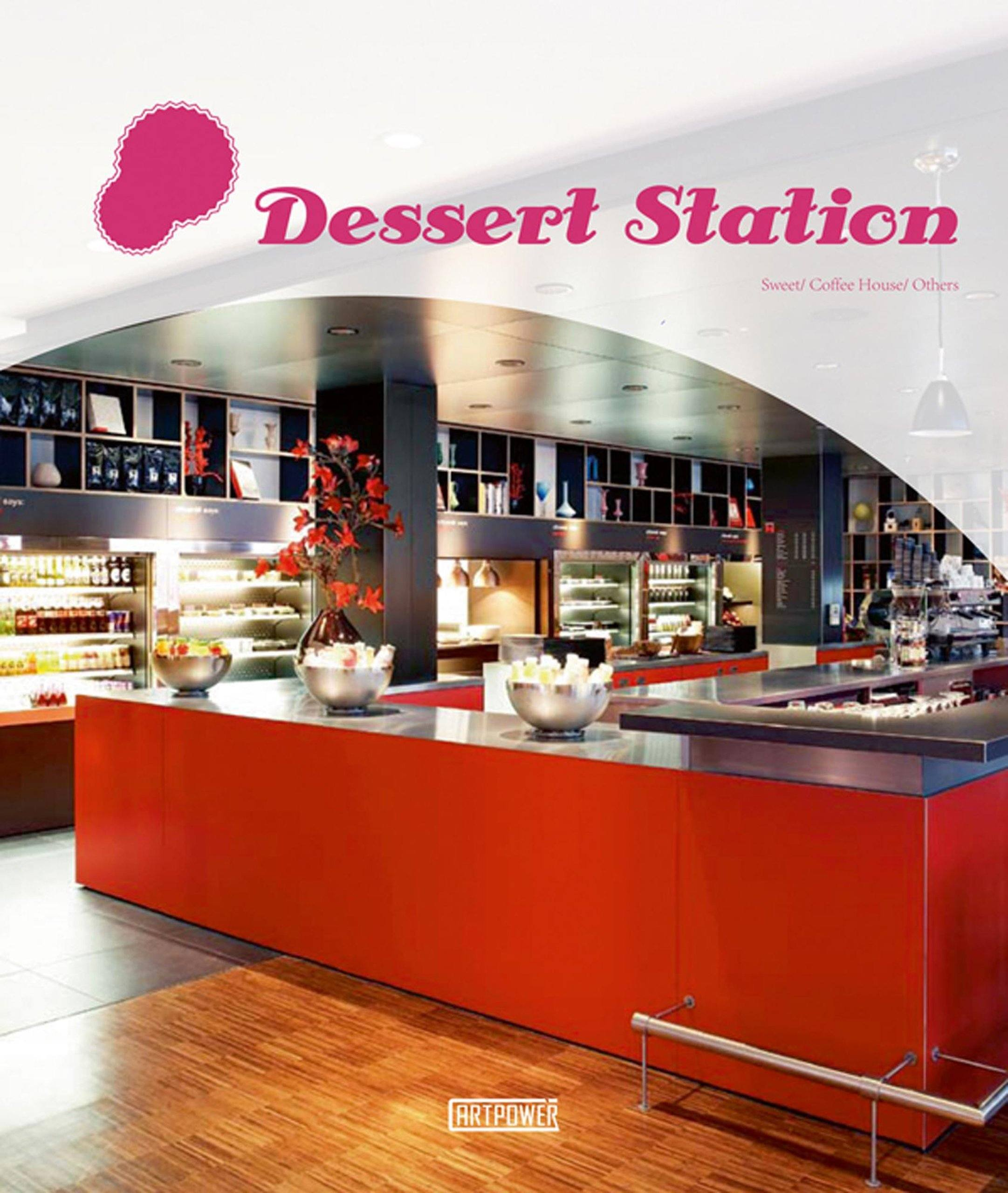 Dessert Station: sweet, coffee house, others - Books - Naiise - Naiise