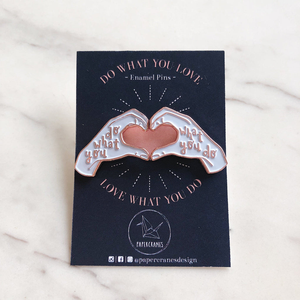 Do What You Love, Love What You Do | Enamel Pin Pair in Rose Gold Pins Papercranes Design