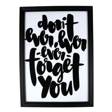 Don't Ever Forget Print - Prints - ELLIAWRITES - Naiise