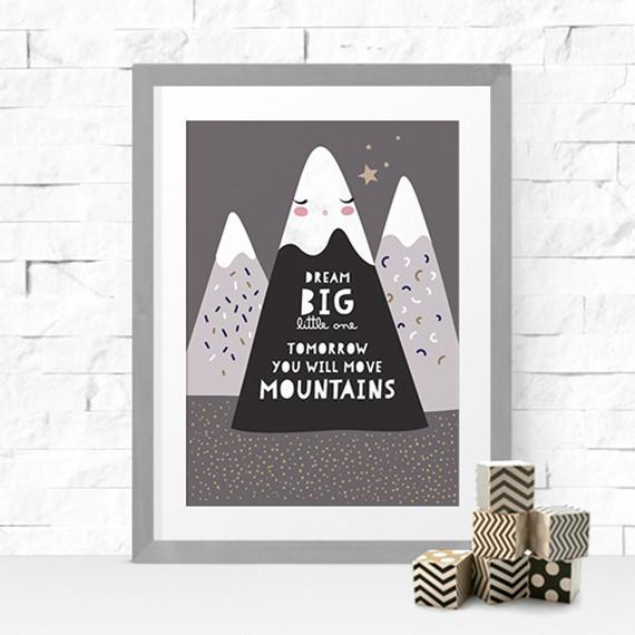 Dream Big, Move Mountains Print Kids Prints Poppetry