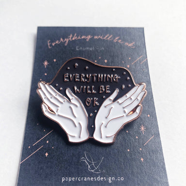 Everything Will Be Ok - Pins - Papercranes Design - Naiise