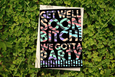 Get Well Soon Bitch Greeting Card - Get Well Soon Cards - The Kardiacs - Naiise