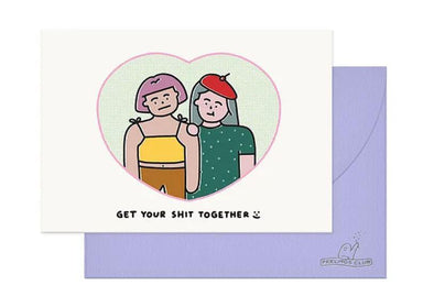 Get Your Shit Together Card - Girls (JUN19C9) Generic Greeting Cards Feelings Club