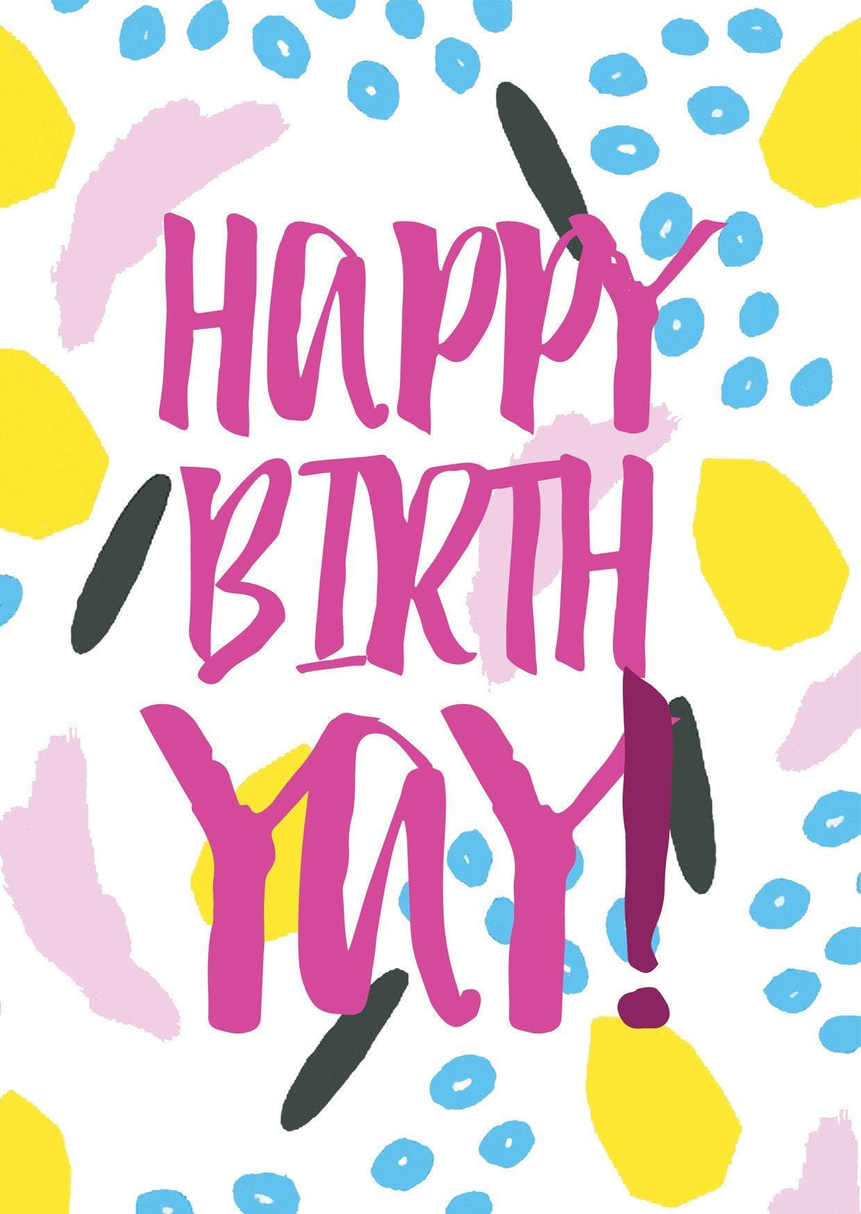 Happy Birthyay! Greeting Card - Postcards - The Paper Happiness - Naiise