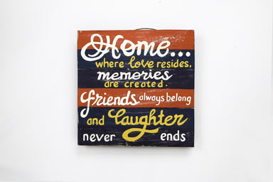 Home Memories Friends and Laughter Wall Art - WWS008 Art RAW