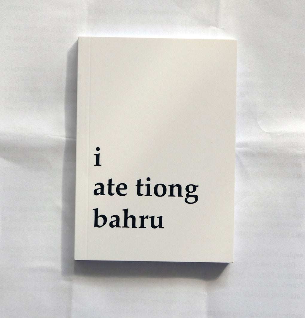 I Ate Tiong Bahru Book Local Books Book Merah