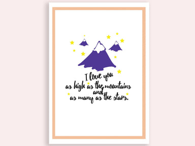 I Love You As High As The Mountains A4 Print - Prints - The Paper Happiness - Naiise