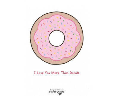 I Love You More Than Donuts Card - Love Cards - Fevrier Designs - Naiise