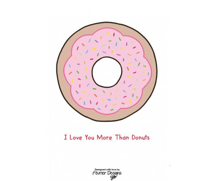 I Love You More Than Donuts Card Love Cards Fevrier Designs