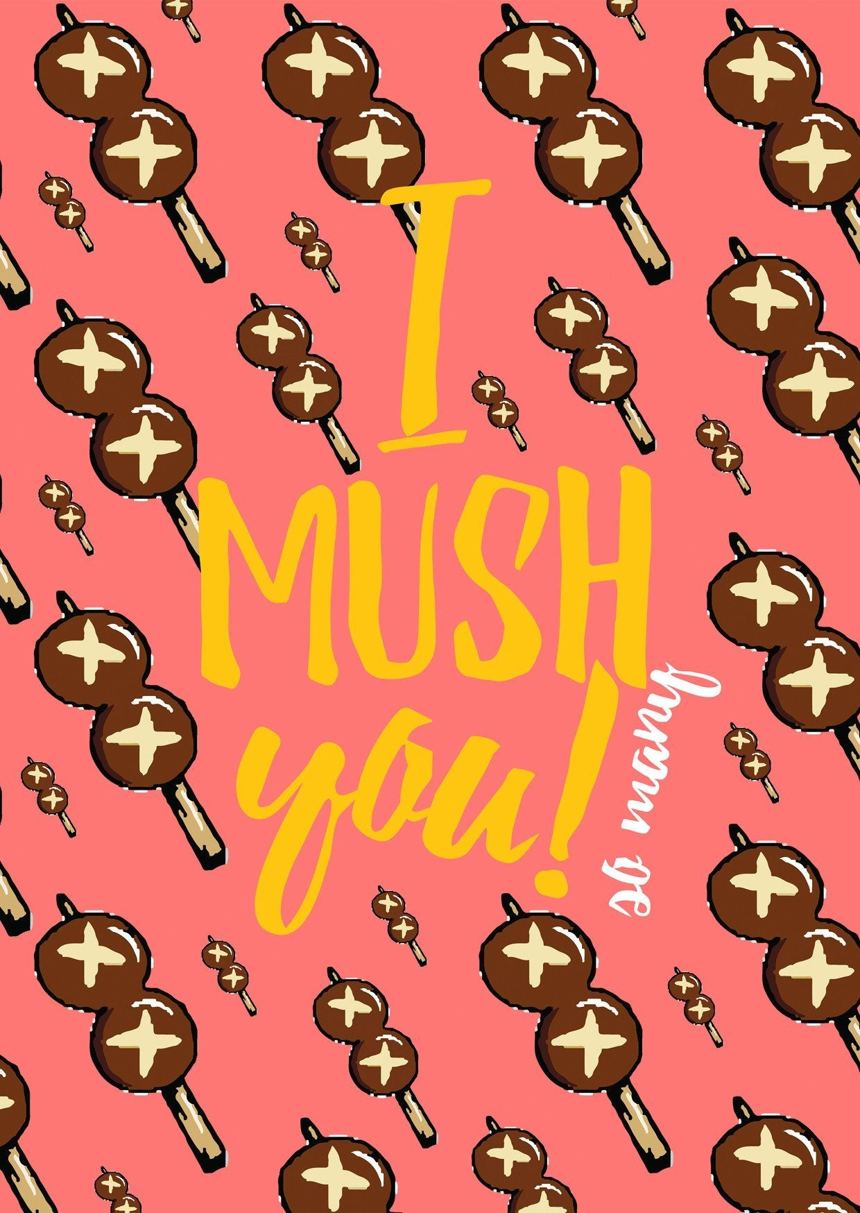 I Mush You Greeting Card - Postcards - The Paper Happiness - Naiise