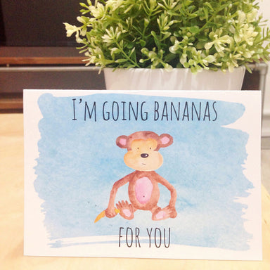 I'm Going Bananas For You Card Print - Love Cards - Peonies In Print - Naiise