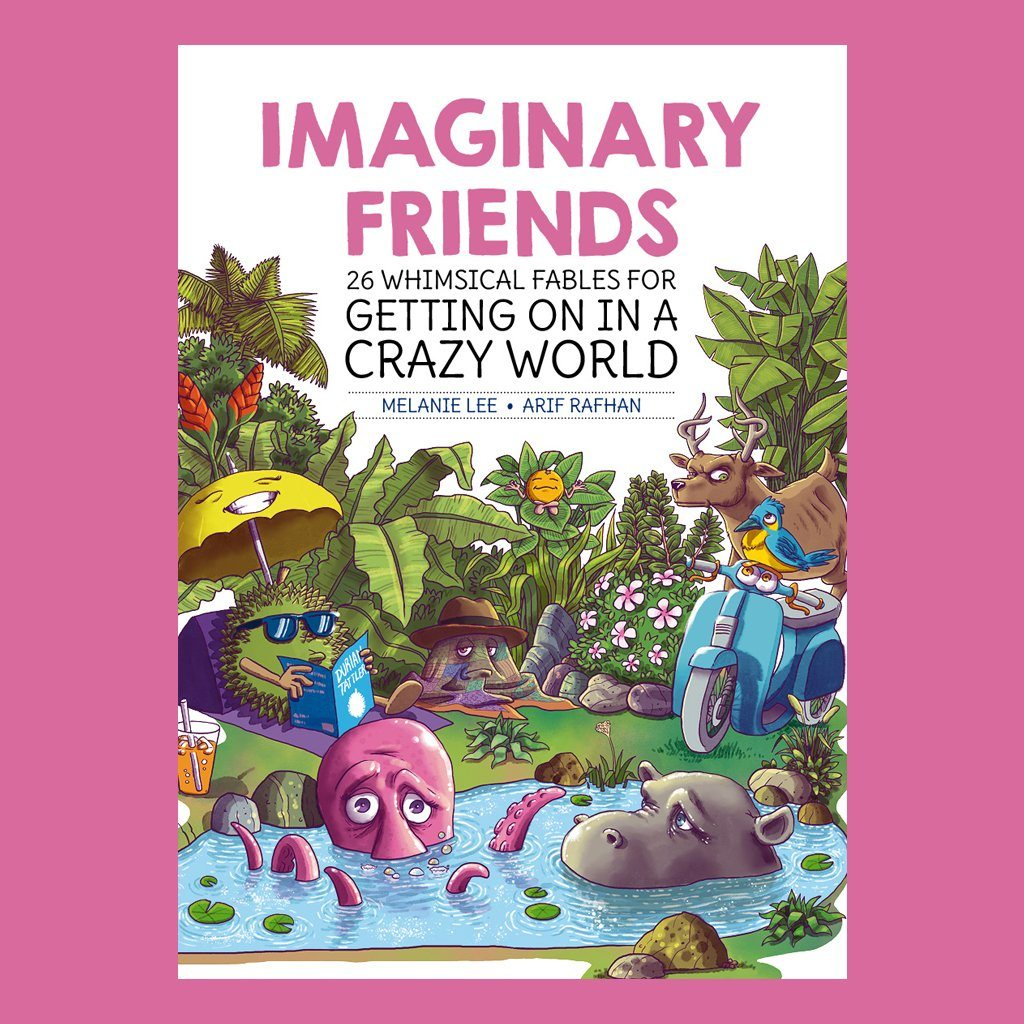 Imaginary friends (26 Whimsical Fables) - Fiction Books - Marshall Cavendish - Naiise