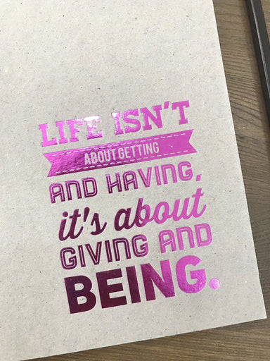 Life isn't About Getting and Having Chipboard Notebook Notebook Papermix