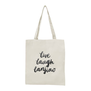 Live Laugh Lanjiao Tote Bag - Local Tote Bags - Statement - Naiise