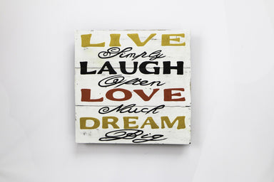 Live Simply. Laugh Often. Love Much. Dream Big Wall Art - WWS002 Art RAW