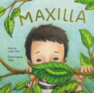 Maxilla (Children's Book) - Children Books - Lianne Ong - Naiise