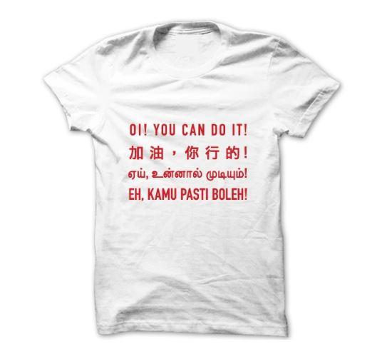 Oi! You Can Do It! T-Shirt - Local T-shirts - Statement - Naiise