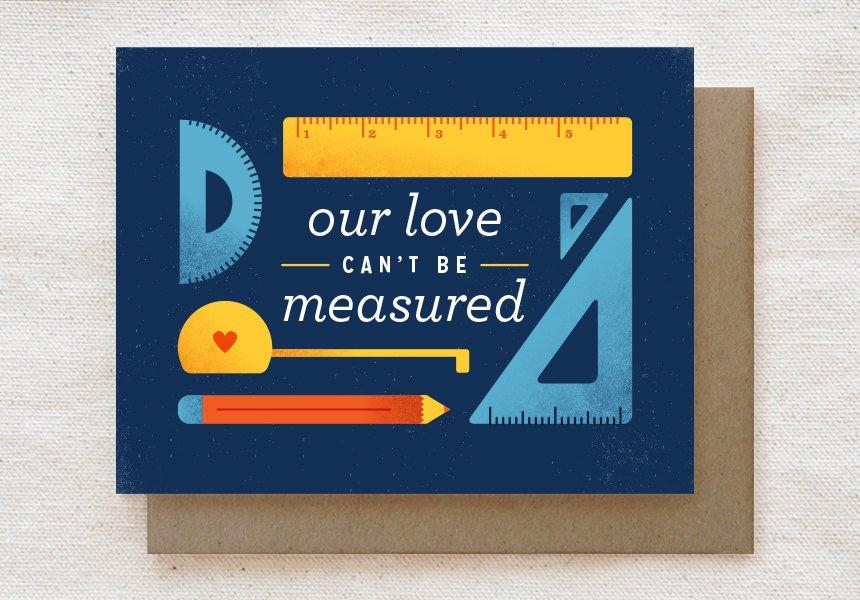 Our Love Can't be Measured - Valentine's, Love, Anniversary Greeting Card - Anniversary Cards - Quirky Paper Co. - Naiise