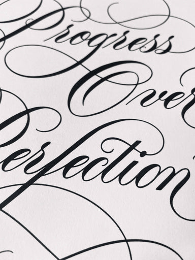 Progress Over Perfection - Calligraphy Art Print Prints Leah Design
