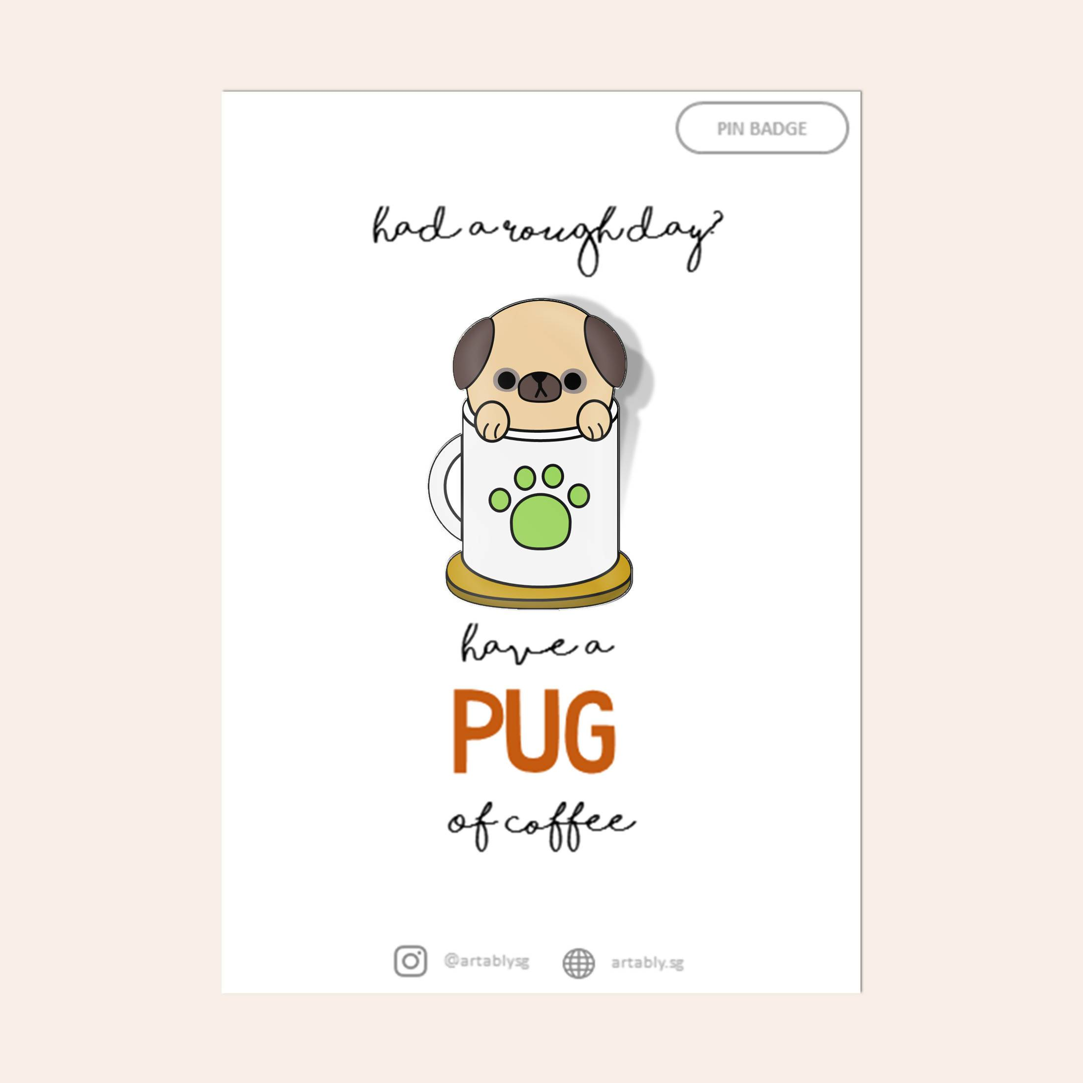 Pug Pin Badge - Pins - Artably - Naiise