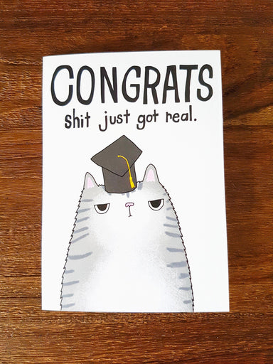 Shit just got real graduation cat card Postcards Steak & Eggs Please