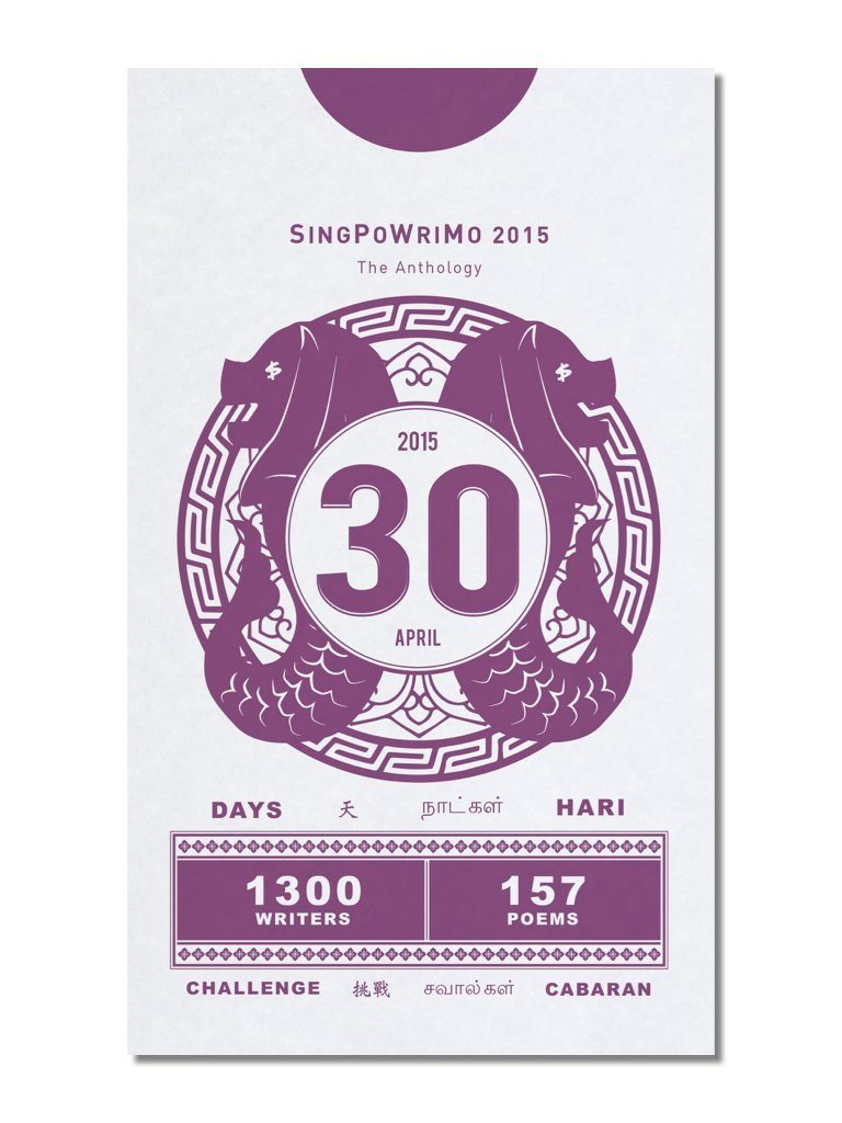SingPoWriMo 2015: The Anthology Local Books Math Paper Press
