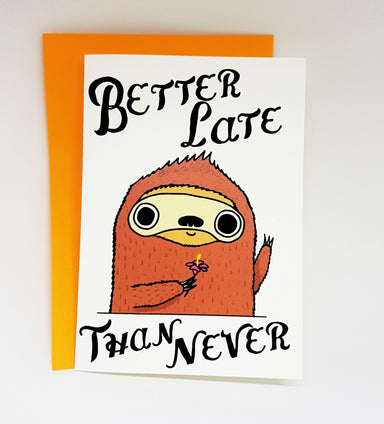 Sloth – Better Late Than Never Birthday Cards Steak & Eggs Please