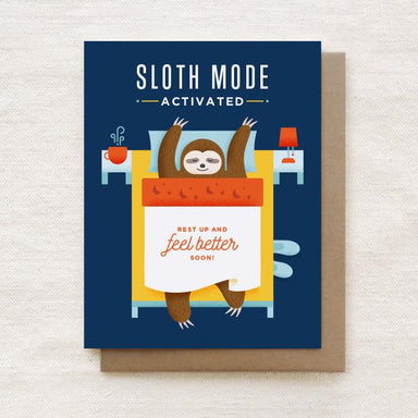 Sloth Mode Activated - Get Well Soon Greeting Card Get Well Soon Cards Quirky Paper Co.