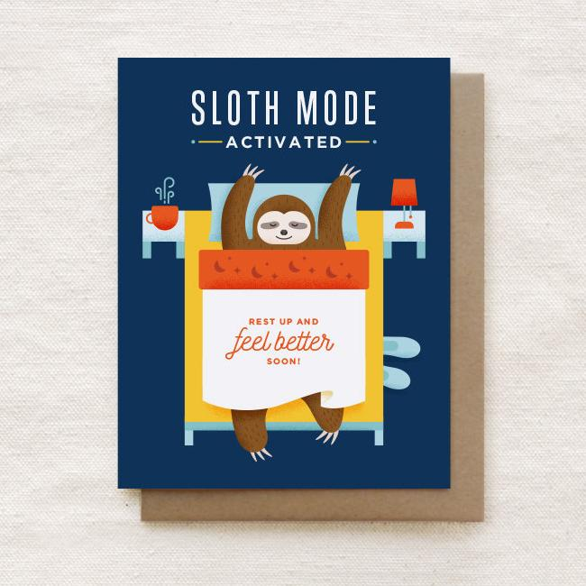 Sloth Mode Activated - Get Well Soon Greeting Card - Get Well Soon Cards - Quirky Paper Co. - Naiise