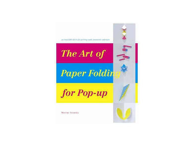 The Art of Paper Folding for Pop-up Books Tan Yang International