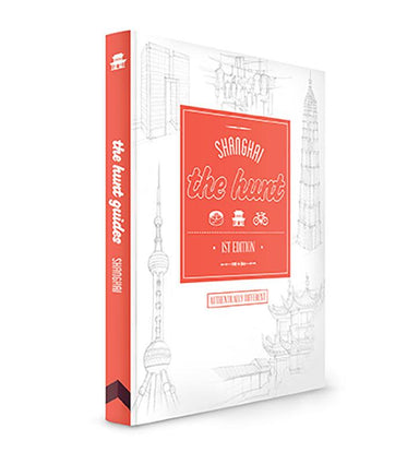 The HUNT Shanghai Guide - Travel Guides - Gatehouse Publishing - Naiise