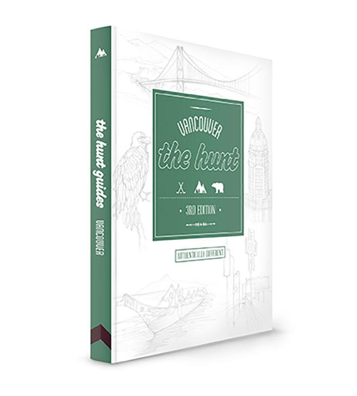The HUNT Vancouver Guide Travel Guides Gatehouse Publishing