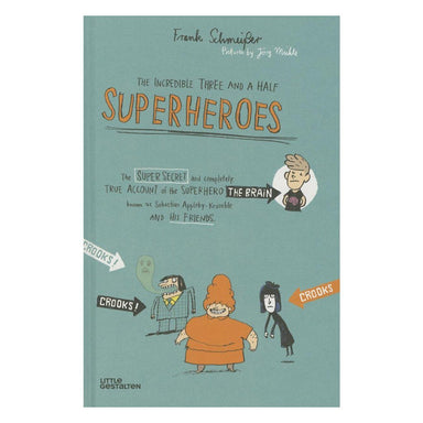 The Incredible Three And A Half Superheroes - Fiction Books - Tan Yang International - Naiise