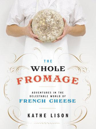 The Whole Fromage - Books - Tan Yang International - Naiise