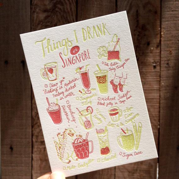 Things I Drank In Singapore Postcard Local Postcards The Fingersmith Letterpress