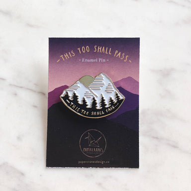 This Too Shall Pass | Enamel Pin - Pins - Papercranes Design - Naiise