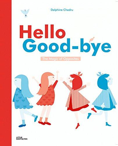TYI - Hello Goodbye - The Magic of Opposites Fiction Books Tan Yang International