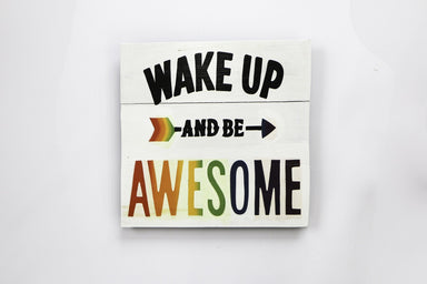 Wake Up And Be Awesome - WWS016 Art RAW