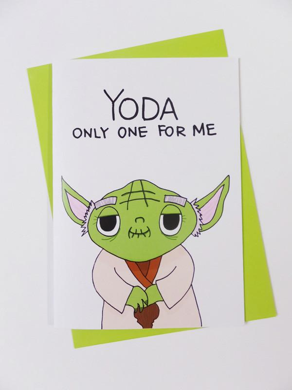 Yoda - Yoda Only One For Me Card Love Cards Steak & Eggs Please