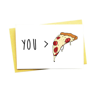 You > Pizza Greeting Card - Love Cards - Nocturnal Paper - Naiise