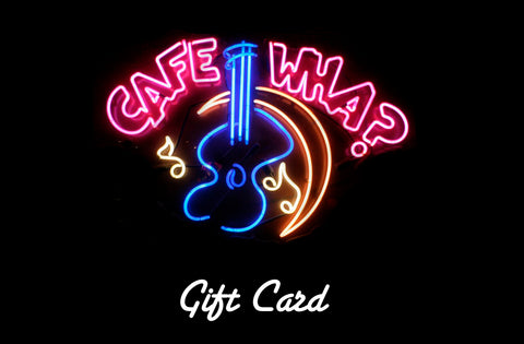 Cafe Wha Gift Card