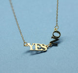 Yes and No pendant Necklace in Gold /Silver