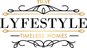 ThatLyfeStyle | TIMELESS HOMES