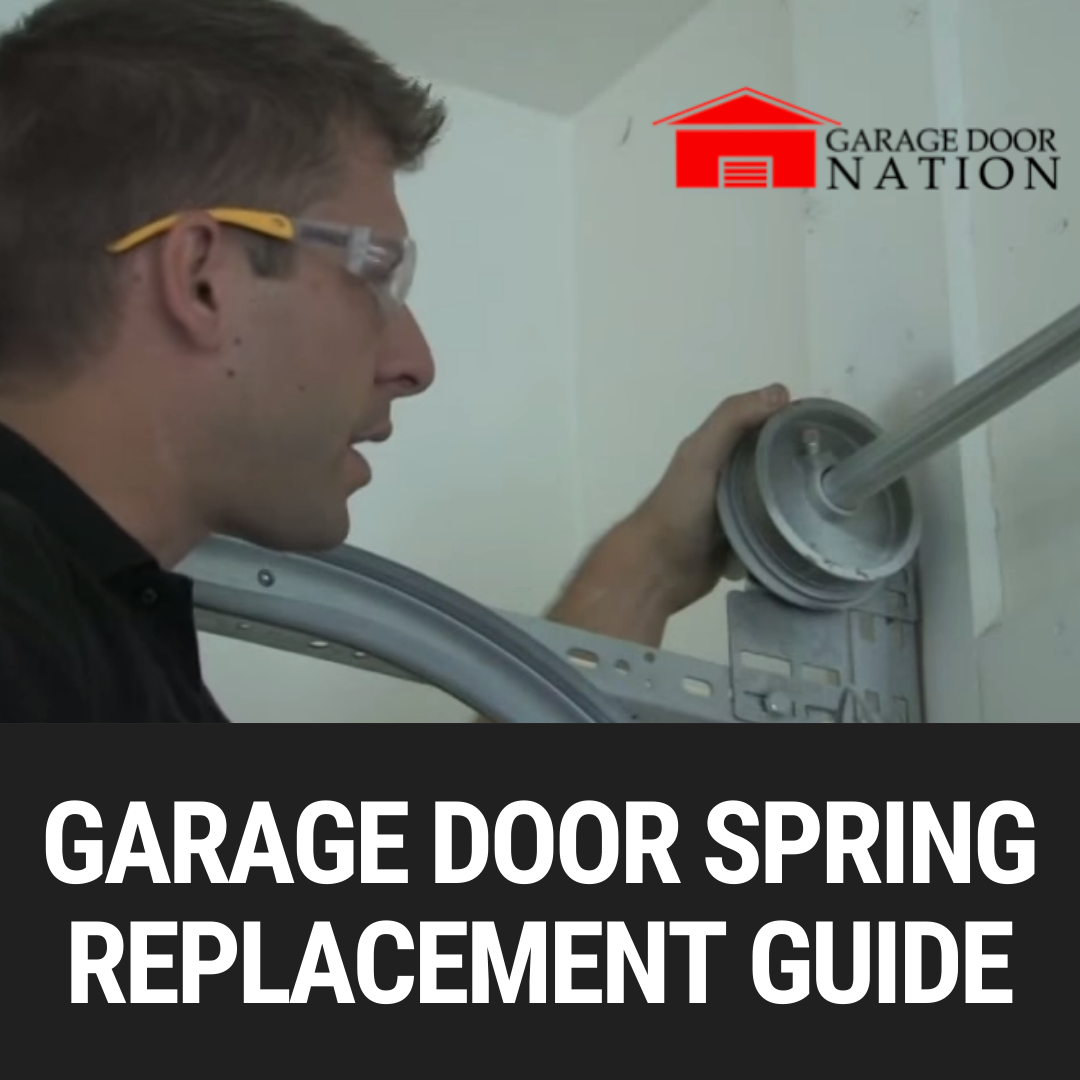 Garage Door Spring Replacement Guide – How to Tutorial