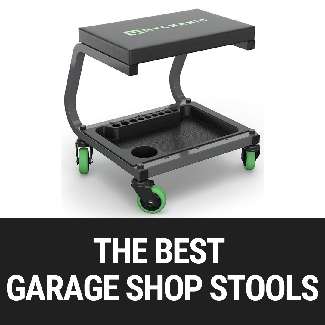 The Best Garage Shop Stools
