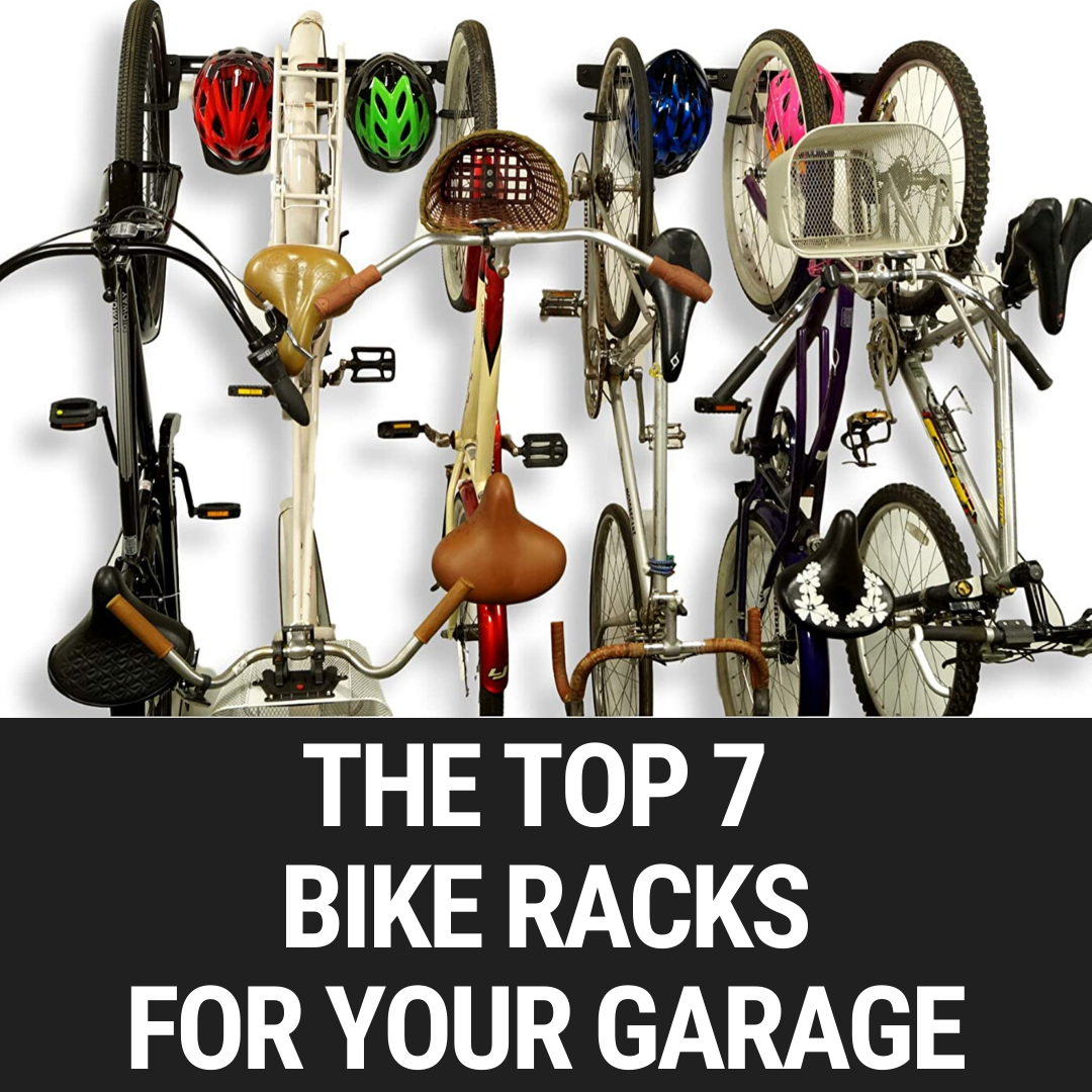 The Top 7 Bike Racks For Your Garage
