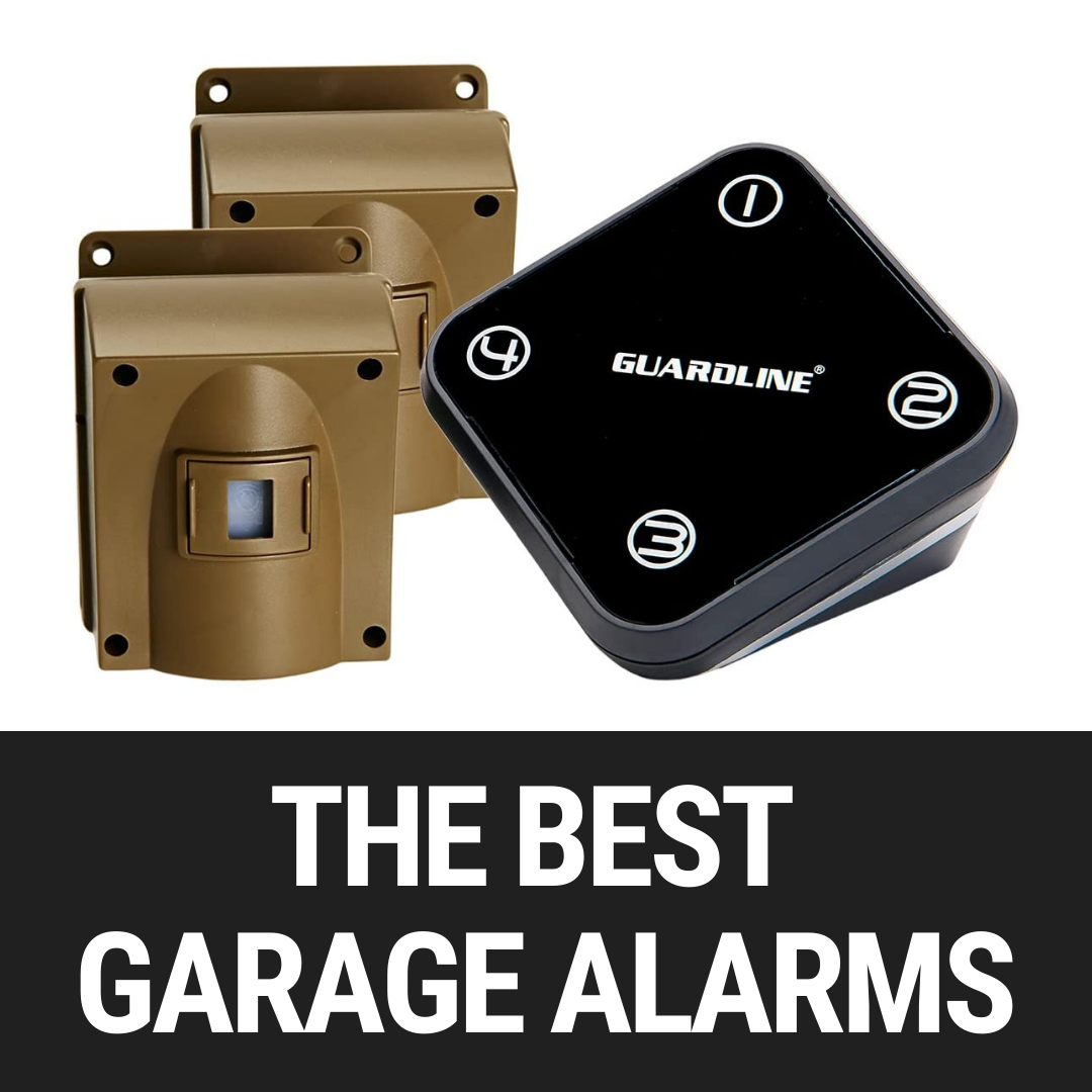 The Best Alarms For Your Garage